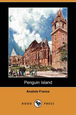 Penguin Island (Dodo Press) (Paperback)