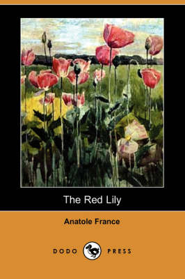 The Red Lily (Dodo Press) (Paperback)