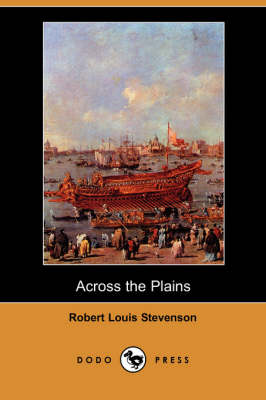 Across the Plains (Dodo Press) (Paperback)