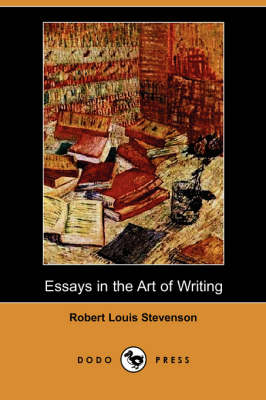 Essays in the Art of Writing (Dodo Press) (Paperback)