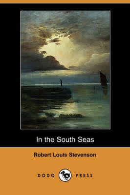 In the South Seas (Dodo Press) (Paperback)