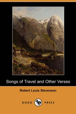 Songs of Travel and Other Verses (Dodo Press) (Paperback)