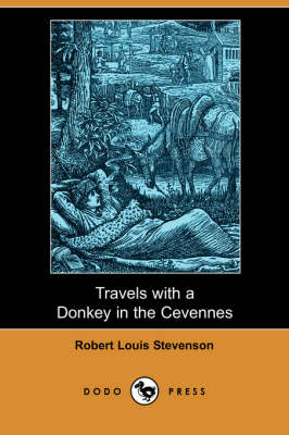 Travels with a Donkey in the Cevennes (Dodo Press) (Paperback)