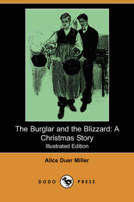 The Burglar and the Blizzard: A Christmas Story (Illustrated Edition) (Dodo Press) (Paperback)