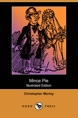 Mince Pie (Illustrated Edition) (Dodo Press) (Paperback)