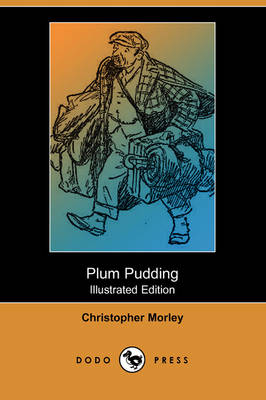 Plum Pudding (Illustrated Edition) (Dodo Press) (Paperback)