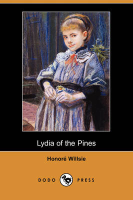 Lydia of the Pines (Dodo Press) (Paperback)
