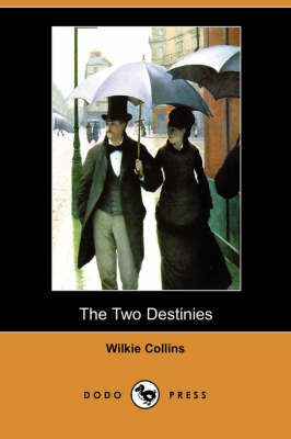 The Two Destinies (Dodo Press) (Paperback)