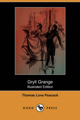 Gryll Grange (Illustrated Edition) (Dodo Press) (Paperback)