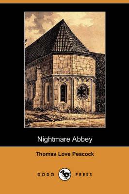 Nightmare Abbey (Dodo Press) (Paperback)
