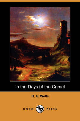 In the Days of the Comet (Dodo Press) (Paperback)