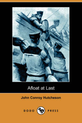 Afloat at Last (Dodo Press) (Paperback)