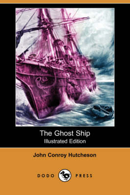 The Ghost Ship (Illustrated Edition) (Dodo Press) (Paperback)