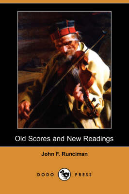 Old Scores and New Readings (Dodo Press) (Paperback)