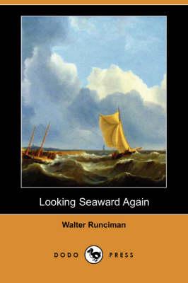 Looking Seaward Again (Dodo Press) (Paperback)