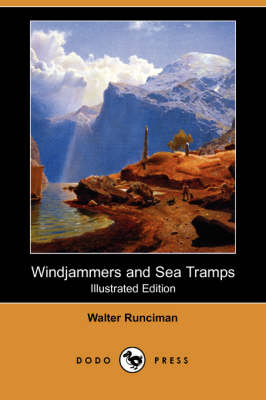 Windjammers and Sea Tramps (Illustrated Edition) (Dodo Press) (Paperback)