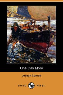 One Day More (Dodo Press) (Paperback)