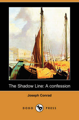 The Shadow Line: A Confession (Dodo Press) (Paperback)