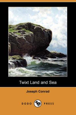 Twixt Land and Sea (Dodo Press) (Paperback)