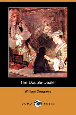 The Double-Dealer (Dodo Press) (Paperback)