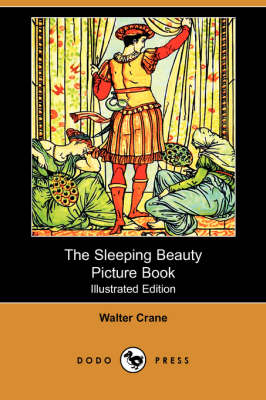 The Sleeping Beauty Picture Book (Illustrated Edition) (Dodo Press) (Paperback)