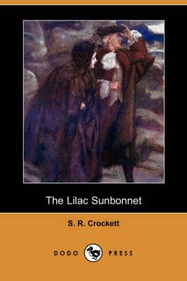 The Lilac Sunbonnet (Dodo Press) (Paperback)