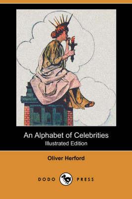 An Alphabet of Celebrities (Dodo Press) (Paperback)