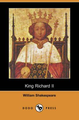 King Richard II (Dodo Press) (Paperback)