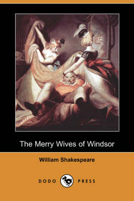 The Merry Wives of Windsor (Dodo Press) (Paperback)