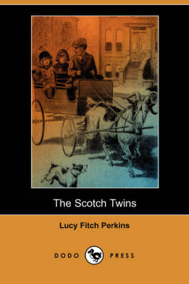 The Scotch Twins (Dodo Press) (Paperback)