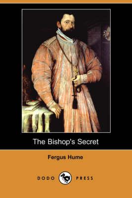 The Bishop's Secret (Dodo Press) (Paperback)