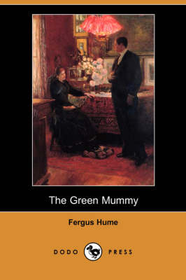 The Green Mummy (Dodo Press) (Paperback)