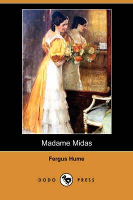 Madame Midas (Dodo Press) (Paperback)