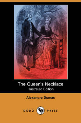 The Queen's Necklace (Illustrated Edition) (Dodo Press) (Paperback)