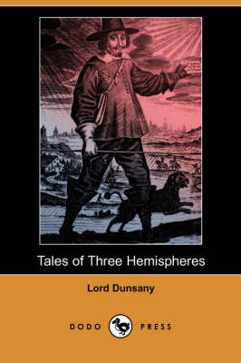 Tales of Three Hemispheres (Dodo Press) (Paperback)