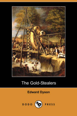 The Gold-Stealers (Dodo Press) (Paperback)