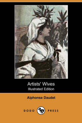 Artists' Wives (Illustrated Edition) (Dodo Press) (Paperback)