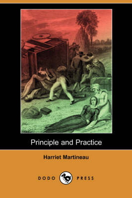 Principle and Practice (Dodo Press) (Paperback)