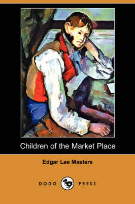 Children of the Market Place (Paperback)