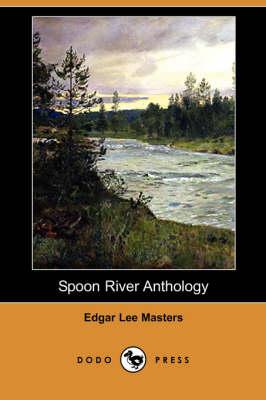 Spoon River Anthology (Dodo Press) (Paperback)