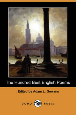The Hundred Best English Poems (Dodo Press) (Paperback)