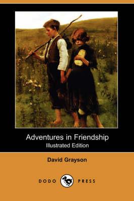 Adventures in Friendship (Illustrated Edition) (Dodo Press) (Paperback)