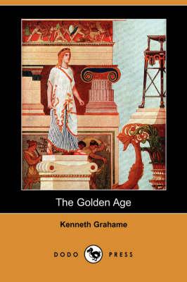 The Golden Age (Dodo Press) (Paperback)