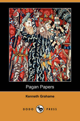 Pagan Papers (Dodo Press) (Paperback)