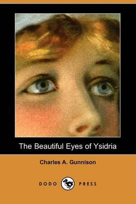 The Beautiful Eyes of Ysidria (Dodo Press) (Paperback)