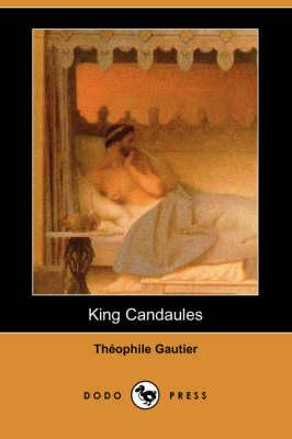 King Candaules (Dodo Press) (Paperback)
