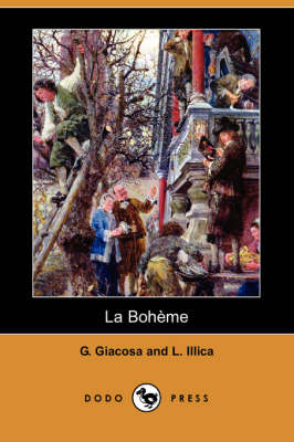 La Boheme (Dodo Press) (Paperback)
