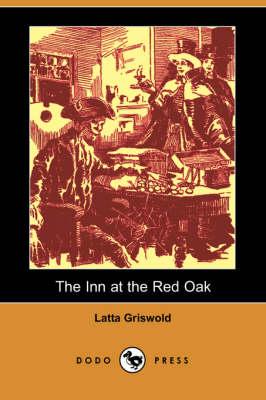 The Inn at the Red Oak (Dodo Press) (Paperback)