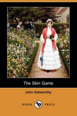 The Skin Game (Dodo Press) (Paperback)