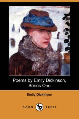 Poems by Emily Dickinson, Series One (Dodo Press) (Paperback)